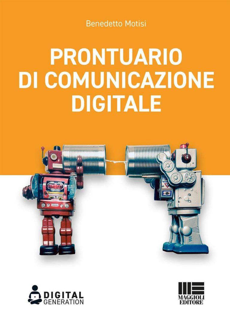 """Prontuario di comunicazione digitale ovvero come """"cavalcare lo tsunami"""" digitale"""